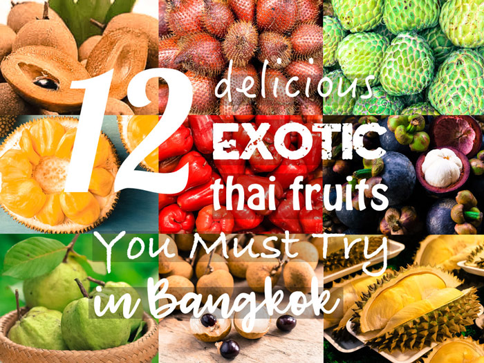 12 Delicious Exotic Thai Fruits You Must Try in Bangkok_poster