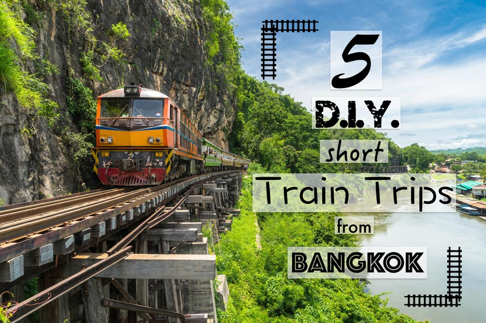 5 Do-It-Yourself Short Train Trips from Bangkok