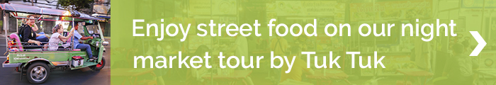 Blog banner_TNT_enjoy street food on our night market tour by Tuk Tuk