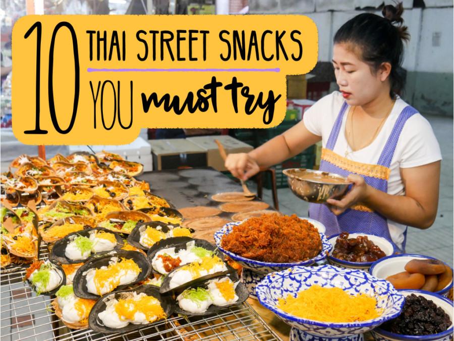 10 Best Thai Street Snacks You Must Try