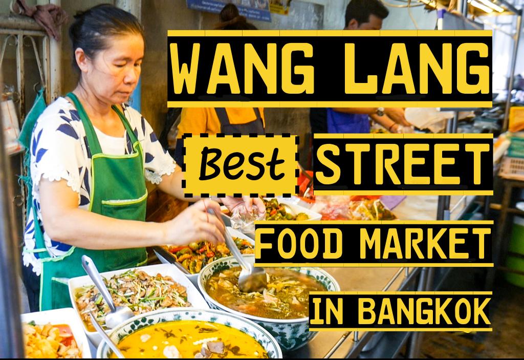 Horizontal poster | Wang Lang Market | Bangkok Food Tours