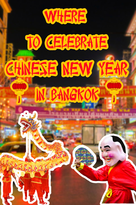 Vertical poster | Chinese New Year in Bangkok | Bangkok Food Tours