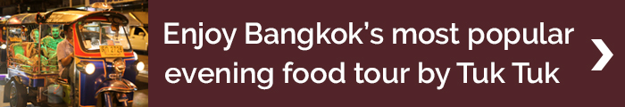 Blog banner_MNT_enjoy Bangkok's most popular evening food tour by Tuk Tuk