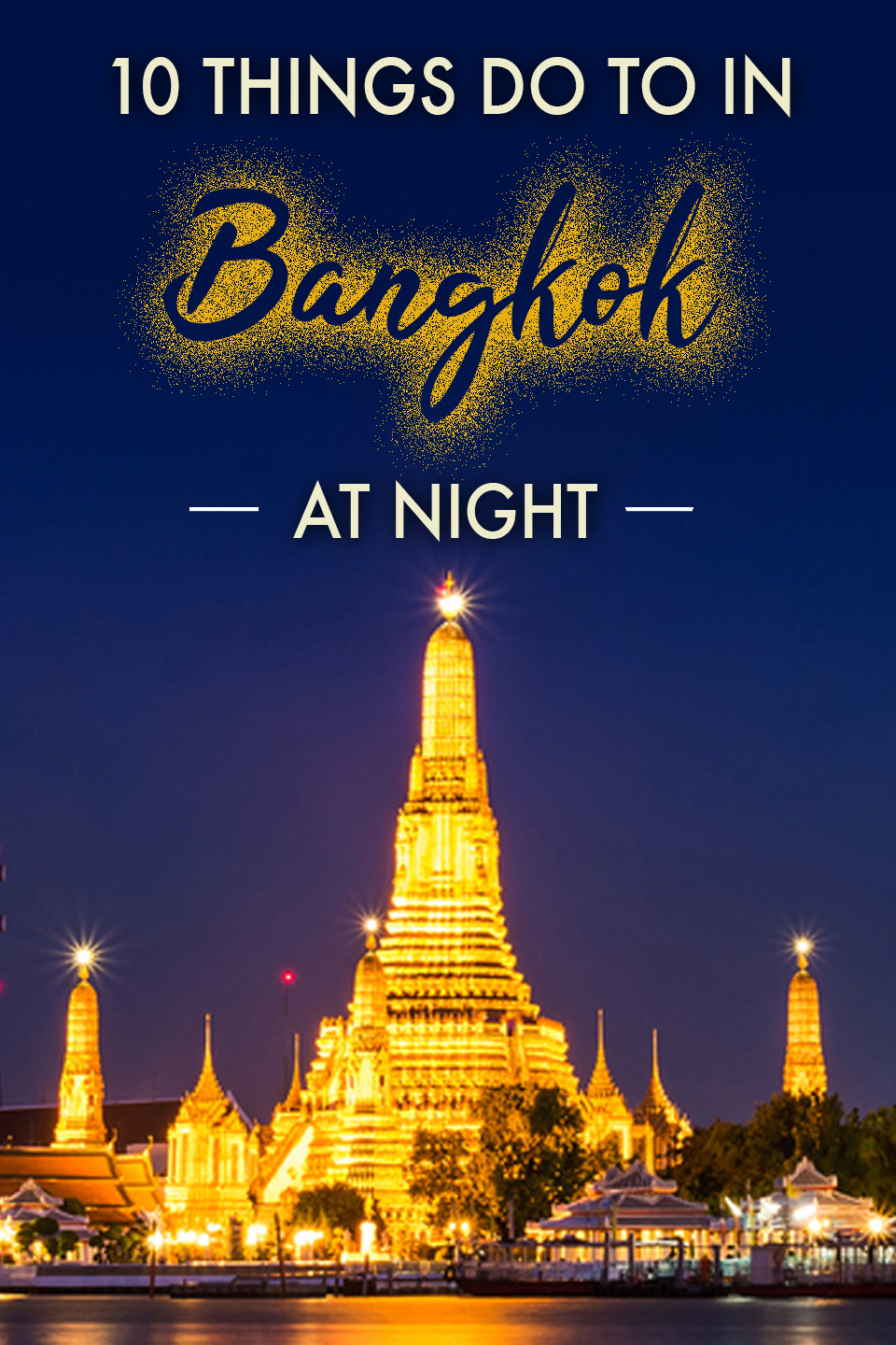 Vertical poster | Things to do in Bangkok at night | Bangkok Food Tours